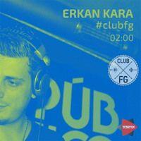 ERKAN KARA - Club FG 19.05.2015 by TDSmix on SoundCloud