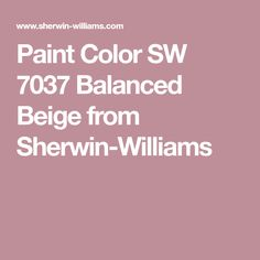 Paint Color SW 7037 Balanced Beige from Sherwin-Williams