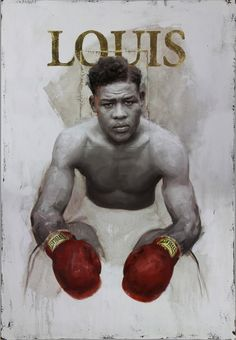 Joe Louis, boxer 2015 x oil on canvas with gold leaf by artist… Joe Louis, Cuadros Star Wars, Boxing Posters, Boxing History, Hand To Hand Combat, Boxing Champions, Black Art Pictures, Sport Icon, Black History Facts