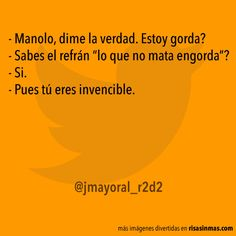 Lo que no mata engorda #Humor #Funny #Fun #Divertido #jokes #Risas #Jajaja #Hahaha