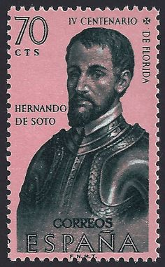 Spain Scott #946 (12 Oct 1960) Hernando de Soto.  Hernando de Soto was a Spanish explorer and conquistador who led the first European expedition deep into the territory of modern-day United States  (Florida, Georgia, Alabama and most likely Arkansas).    He was the first documented European to have crossed the Mississippi River.