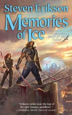 Memories of Ice: Book Three of The Malazan Book of the Fallen by [Erikson, Steven]