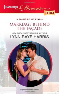 Marriage Behind the Facade by Lynn Raye Harris