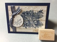 Stampin' Up! Heartfelt Blooms and Hardwood background Stamp. Inspired by and adapted from Beth Rush's card.