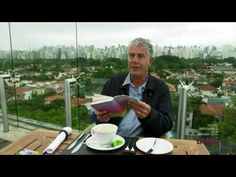 Anthony Bourdain in São Paulo http://www.youtube.com/watch?v=C6IGrkvYUmg
