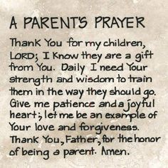 """Inspiring Quotes From The Bible Quotes Bible Verses/Inspirational Quotes - not really a """"parent"""" per say but I do have many babies that I pray for daily Broken Friendship Quotes, Prayer For Parents, Prayer For My Children, Quotes Children, Happy Children, Prayers For Kids, Prayers For My Daughter, Childrens Prayer, A Mothers Prayer"""