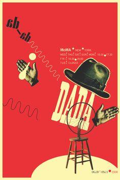 Poster of Dada exhibition at MOMA, New York 2008 Kurt Schwitters, Dada Collage, Collage Art, Photomontage, Hans Richter, Dada Movement, Pop Art, Francis Picabia, Dada Art
