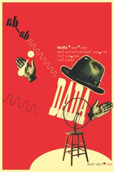 Poster on past Dada exhibition at MOMA, NY. 2008 | Project from RISD Typography III, Professor Hammett Nurosi