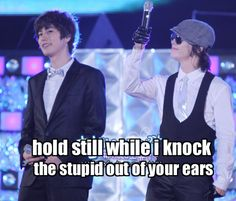 Hae you will regret even touching him! #superjunior