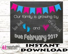 Pregnancy Announcement Photo Prop/Two Feet and One Heart/Expecting First Baby Sign/Dated February 2017/Pregnancy Chalkboard/Digital File by ALMemorableCreations on Etsy