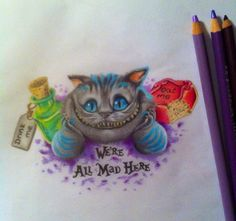 We're all mad here by CreativeCurseKina on deviantART. Pretty much what I'd want for an Alice in Wonderland tattoo. Cheshire Cat Tattoo, Chesire Cat, Foot Tattoos, Body Art Tattoos, Sleeve Tattoos, Disney Tattoos, Unique Tattoos, Beautiful Tattoos, Mad Hatter Tattoo