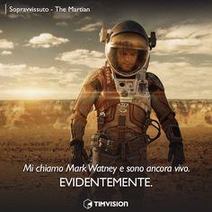 #TIMvision #TheMartian #cinema #citazioni #MattDamon