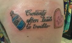 "Alice in Wonderland tattoo ""Curiosity often leads to trouble"" I would like something similar to this."
