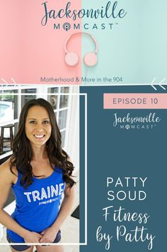 Fitness by Patty - Jacksonvillle Momcast Episode 10