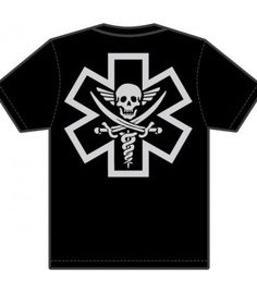 Tac-Medic Pirate T-shirt for the medics that fight back. Available in off-white print on black shirts and dark brown print on greenish brown shirts. Big ass design on the back and new medic monkey symbol on the front small. Tactical Medic, Pirates, Monkey, Tee Shirts, Medical, Ems, Swat, Ambulance, Mens Tops