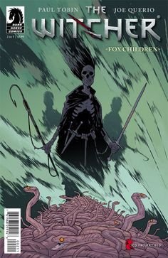 Preview: The Witcher: Fox Children #2,   The Witcher: Fox Children #2 Story: Paul Tobin Art: Joe Querio & Carlos Badilla Cover: Joe Querio Publisher: Dark Horse Publication Date:...,  #All-Comic #All-ComicPreviews #CarlosBadilla #Comics #DarkHorse #JoeQuerio #PaulTobin #Previews #TheWitcher:FoxChildren