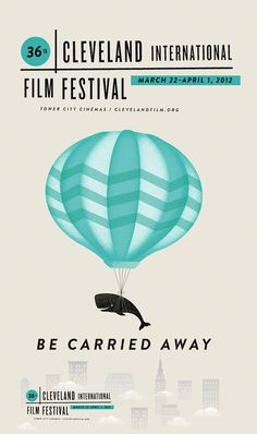 """Be Carried Away"" 2012 Cleveland Film Festival Poster Design Graphic Design Posters, Graphic Design Illustration, Graphic Design Inspiration, Typography Design, Lettering, Poster Designs, Digital Illustration, Festival Posters, Film Festival"