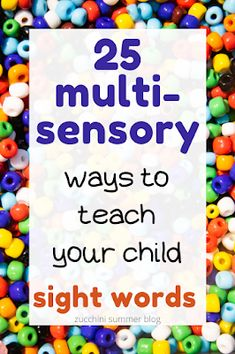 A special education teacher shares 25 ways to help your child learn sight words