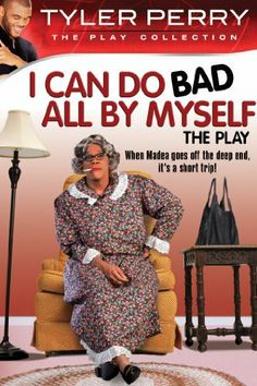 Tyler Perry's I Can Do Bad All By Myself - The Play: Tyler Perry, Tygah Graham, David Mann, Tamela Mann: Movies Showing, Movies And Tv Shows, Madea Movies, Comedy Movies, Tyler Perry Movies, Madea Quotes, Movie Quotes, Tamela Mann, Plus Tv