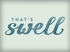 That's Swell #typography