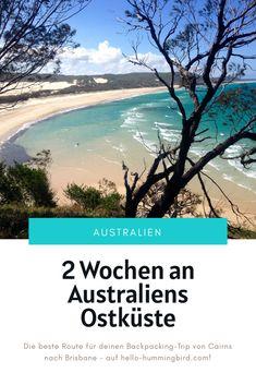 Die beste  Route für die Ostküste von Australien, die du in 2 Wochen easy schaffen kannst. Airlie Beach, Cairns, Australia Travel, Brisbane, Backpacking, Easy, Rainy Season, Bus Driver, Filling Station