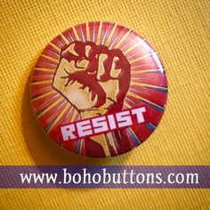 Resist Raised Fist Pinback Button Election Pin by BohoButtonShop