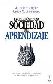Se ha constatado que el desarrollo de la calidad de vida es el resultado de los avances en el conocimiento y la tecnología, no de la acumulación de capital. También es sabido que lo que de verdad separa a los países desarrollados de los demás no son tanto las diferencias en recursos y producción, sino la brecha existente en el saber.  http://www.esferalibros.com/libro/la-sociedad-del-aprendizaje/ http://rabel.jcyl.es/cgi-bin/abnetopac?SUBC=BPSO&ACC=DOSEARCH&xsqf99=1825329+