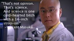 I love Vincent Masuka – The Thing About Science. If you don't already watch Dexter, you need to get on it.