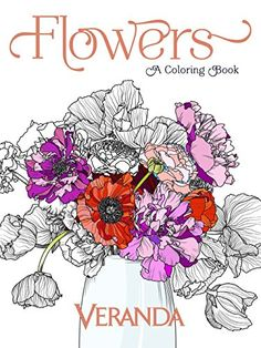 Veranda Flowers A Coloring Book By Amazon