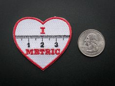 """I """"heart"""" METRIC - Skill badge, iron-on patch"""