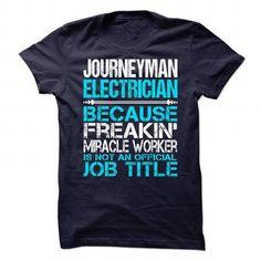 Awesome Shirt For Journeyman Electrician - #tee aufbewahrung #geek hoodie. SAVE => https://www.sunfrog.com/LifeStyle/Awesome-Shirt-For-Journeyman-Electrician.html?68278
