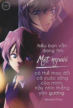 Nếu bạn vẫn đang tìm một người có thể thay đổi cả cuộc sống của mình, hãy nhìn thẳng vào gương. [Roman Price] Meant To Be Quotes, All Quotes, Manga Love, Anime Love, Studio Ghibli Quotes, Kite Quotes, Manga Quotes, Anime Japan, Meaningful Quotes