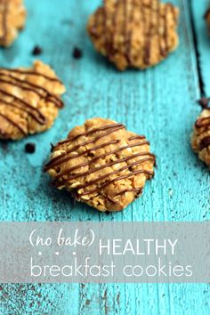 Peanut Butter no bake healthy breakfast cookies  *Be sure to use flaxseed meal and not whole flaxseeds*