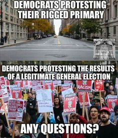 I mean REALLY?!? Y'all gonna protest because Trump WON but didn't protest when Killary rigged the DNC, kicking Bernie outta the lead & making herself the Democratic nominee..?? Unfreakinbelievable!!!!
