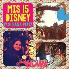 #D15NEY con #susanapirizviajes!   www.mis15disney-susanapiriz.com