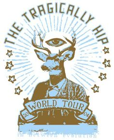 The Tragically Hip world your 2004 Rock Posters, Concert Posters, Music Posters, My Favorite Music, My Favorite Things, Spiritual Inspiration, Dog Toys, Cool Bands, Toyota Tercel