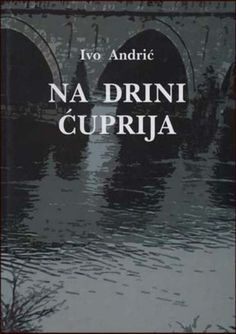 a review of ivo andrics novel the bridge on the drina Buy the bridge on the drina reprint by ivo andric (isbn: 9780226020457) from amazon's book store everyday low prices and free delivery on eligible orders.