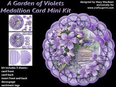A Garden of Violets Medallion Card Mini Kit on Craftsuprint designed by Mary MacBean - Stand-up medallion shaped card with beautiful vintage garden trimmed with violets. The kit has 3 sheets which include the card front, card back, back and front inserts, decoupage and sentiment tags. There are 7 sentiment tags including a blank one for your own message. It is very simple to make and instructions are included. This card is suitable for many different occasions. - Now available for download!