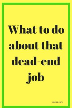 What to do about your Dead-end job – joleisa – Finance tips, saving money, budgeting planner Ways To Save Money, Money Tips, How To Make Money, Savings Planner, Budget Planner, Saving Tips, Saving Money, Work Related Stress, Dead End Job