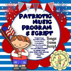 FREE PATRIOTIC MUSIC RESOURCES AND PROGRAM IDEAS Veteran's Day or PATRIOTIC SONGS, SCRIPT, MP3, SHEET MUSIC
