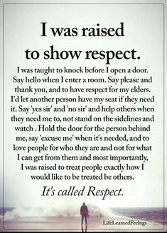 """Respect all, fear none"" Here is a definition of respect for you. It's not screaming and cussing and name calling and tearing people down to other people. You got the words right but totally missed the message. Wisdom Quotes, True Quotes, Great Quotes, Quotes To Live By, Motivational Quotes, Inspirational Quotes, Good Quotes For Kids, I Am Me Quotes, Family Quotes And Sayings"