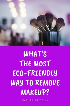 What's the Most Eco-Friendly Way to Remove Makeup? Overview of the greenest ways to feel gorgeous without harming the planet. Natural Organic Makeup, Natural Skin Care, How To Wash Makeup Brushes, Natural Makeup Remover, Remove Makeup From Clothes, Non Toxic Makeup, Clean Beauty, Biodegradable Products, Eco Friendly