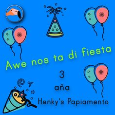 Today we are partying! 3 years of Henky's Papiamento! For translation services contact us at info@henkyspapiamento.com  #papiamentu #papiaments #papiamento #creole #language #curacao #bonaire #aruba #caribbean #party #partying #celebrate #vieren #feesten #feest #festejar #festa #fiesta #today #vandaag #hoy #hoje #years #year #jaar #jaren #año #años #ano #anos #three #drie #tres #três More learning materials available at henkyspapiamento.com