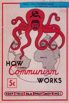 The cold war from an american perspective was about fearing communism. This was anti-communist propaganda that depicts a communist octopus taking over the world. Cold War Propaganda, Communist Propaganda, Propaganda Art, Political Posters, Political Cartoons, Vintage Ads, Vintage Posters, Anti Communism, Vintage Magazine