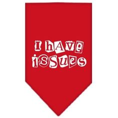 I Have Issues Screen Print Bandana Red Large