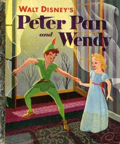 Peter Pan by Little Golden Books :) always wanted my name to be Wendy. Old Children's Books, Vintage Children's Books, My Books, Disney Love, Disney Art, Walt Disney, Jm Barrie, Disney Posters, Cartoon Posters