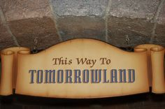 Tomorrowland signage at Disneyland Park and Magic Kingdom Disneyland Park, Walt Disney Company, Magic Kingdom, Signage, Hand Lettering, Concept Art, Typography, Hand Painted, Conceptual Art