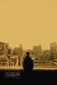 Watch In the Last Days of the City Full Movie HD 1080p