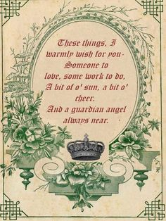 Here is another Irish blessing printable I made with help from The Graphics Fairy . I think I& make more :) Sorry, the image here is .
