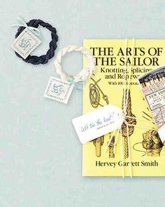 """Salute nautical Nantucket or Cape Cod, Massachusetts; Mystic, Connecticut; or other coastal areas with sailors' rope bracelets that shrink to fit (1856countrystore.com). Or bestow """"The Arts of the Sailor: Knotting, Splicing, and Ropework"""" to show guests the ropes."""